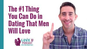 The #1 Thing You Can Do That Men Love